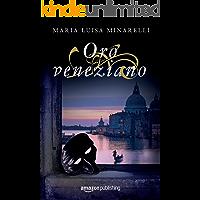 Oro veneziano (Le indagini di Marco Pisani avogadore a Venezia Vol. 2)