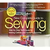 The New Complete Guide to Sewing: Step-By-Step Techniquest for Making Clothes and Home Accessoriesupdated Edition with All-Ne