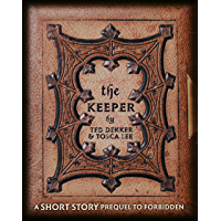The Keeper: A Short Story Prequel to Forbidden (English Edition)