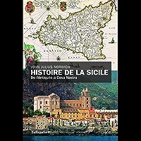 Histoire de la Sicile: DE L'ANTIQUITE A COSA NOSTRA
