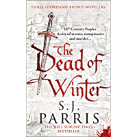The Dead of Winter: Three gripping Tudor historical crime thriller novellas from a No. 1 Sunday Times bestselling…