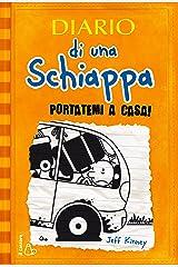 Diario di una Schiappa - Portatemi a casa! Formato Kindle
