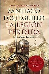 La legión perdida: El sueño de Trajano Versión Kindle