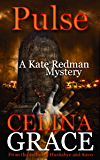 Pulse: A Kate Redman Mystery: Book 10 (The Kate Redman Mysteries) (English Edition)