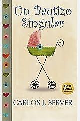 UN BAUTIZO SINGULAR Versión Kindle