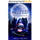 Sacrificed: A rejected mates paranormal wolf shifter romance (The Rejected Mate Book 1) (English Edition)