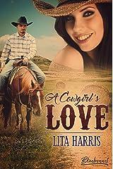 A Cowgirl's Love (Bluebonnet Romance 3) Kindle Ausgabe