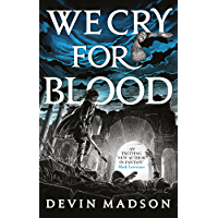 We Cry for Blood: The Reborn Empire, Book Three (English Edition)