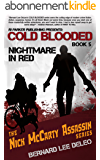 Cold Blooded Assassin Book 5: Nightmare in Red (Nick McCarty Assassin Series) (English Edition)