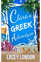 Clara's Greek Adventure: The most hilarious sunlounger read of 2019 (Clara Andrews Series - Book 11) Kindle Edition