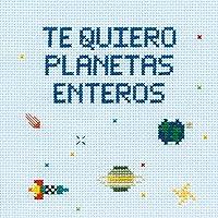 Te quiero planetas enteros (Pequeños libros)