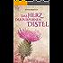 Das Herz der purpurnen Distel (Distelreihe 1)