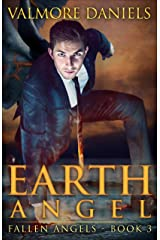 Earth Angel (Fallen Angels - Book 3) Kindle Edition