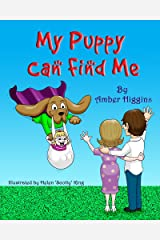 My Puppy Can Find Me Kindle Edition