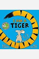 I am a Tiger Kindle Edition