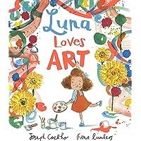Luna Loves Art: 1 (Luna Loves..., 2)
