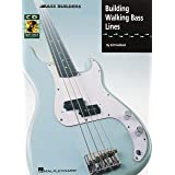 Building Walking Bass Lines (Bass Builders) (Includes Online Access Code)