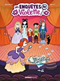 Les enquêtes de Violette - Tome 3
