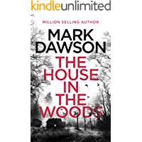 The House in the Woods (Atticus Priest Book 1)