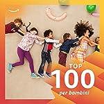 Top 100 - Per bambini