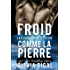 Froid comme la pierre (Les Tornades d'Acier t. 1)