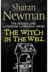 The Witch in the Well: Number 10 in series (Catherine LeVendeur Mysteries) Kindle Edition
