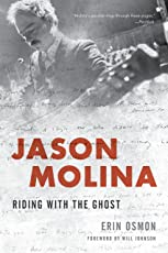 Jason Molina: Riding with the Ghost