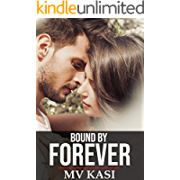 Bound by Forever: A Passionate Romance