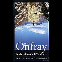 Le christianisme hédoniste (essai français)