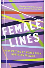Female Lines: New Writing by Women from Northern Ireland Hardcover