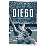 Ho visto Diego