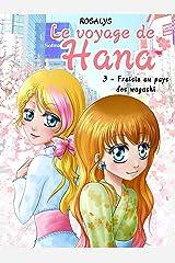 Le voyage de Hana: Fraisie au pays des wagashi Format Kindle