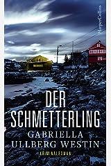 Der Schmetterling: Schweden Krimi (Ein Johan-Rokka-Krimi 1) Kindle Ausgabe