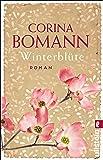 Winterblüte: Roman