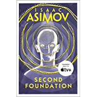 Second Foundation: The greatest science fiction series of all time, now a major series from Apple TV+: Book 3 (The…