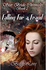 Falling for a Fraud (StarBride Chronicles Book 2) Kindle Edition