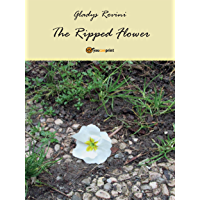 The ripped flower (English Edition)