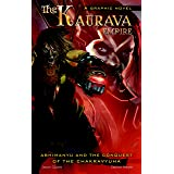 The Kaurava Empire: Volume One: Abhimanyu and the Conquest of the Chakravyuha: 11 (Campfire Graphic Novels)