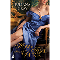 How To Tame Your Duke: Princess In Hiding Book 1 (Princess In Hiding Series) (English Edition)