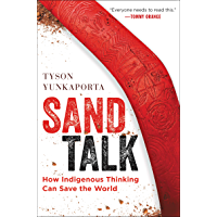 Sand Talk: How Indigenous Thinking Can Save the World (English Edition)