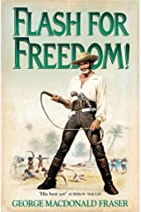 Flash for Freedom! (The Flashman Papers, Book 5) Kindle Edition