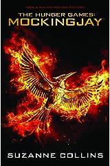 Mockingjay (Hunger Games Trilogy Book 3) Kindle Edition