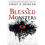 Blessed Monsters: A Novel (Something Dark and Holy)
