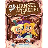It's Not Hansel and Gretel: 2 (It's Not a Fairy Tale)