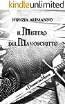 Il Dominio dei Mondi Vol. III: IL MISTERO DEL MANOSCRITTO | Romanzo fantasy | Terzo volume | Trilogia