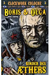 Kinder des Äthers: Boris und Olga 4: Clockwork Cologne Kindle Ausgabe