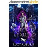 Rejected Exile (Wolf Ascendant Book 1) (English Edition)