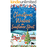 Christmas Wishes on Sunflower Street: A delightfully festive read (Sunflower Street Book 4)