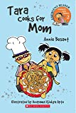 Scholastic Early Reading: Tara Cooks For Mom