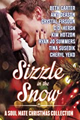 Sizzle in the Snow: A Soul Mate Christmas Collection Kindle Edition